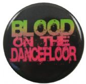 Blood on the Dance Floor - 'Name' Button Badge